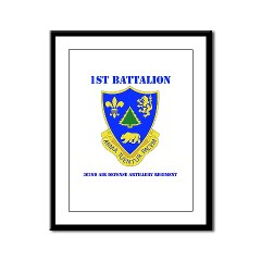 1B362R - M01 - 02 - DUI - 1st Bn - 362nd ADA Regt with Text - Framed Panel Print