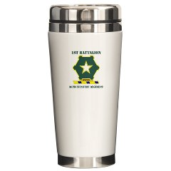 1B36IR - M01 - 03 - DUI - 1st Battalion - 36th Infantry Regiment with Text Ceramic Travel Mug