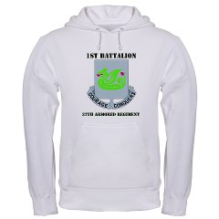 1B37AR - A01 - 03 - DUI - 1st Battalion - 37th Armor Regiment with Text Hooded Sweatshirt