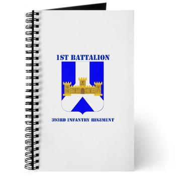 1B393RI - M01 - 02 - DUI - 1st Battalion - 393rd Infantry Regiment with Text - Journal