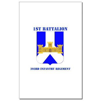 1B393RI - M01 - 02 - DUI - 1st Battalion - 393rd Infantry Regiment with Text - Mini Poster Print