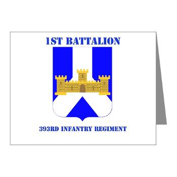 1B393RI - M01 - 02 - DUI - 1st Battalion - 393rd Infantry Regiment with Text - Note Cards (Pk of 20)