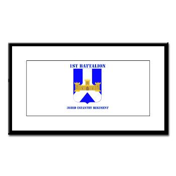 1B393RI - M01 - 02 - DUI - 1st Battalion - 393rd Infantry Regiment with Text - Small Framed Print