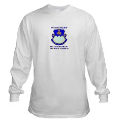 1B411R - A01 - 03 - DUI - 1st Battalion - 411th Regiment (LS) with Text Long Sleeve T-Shirt