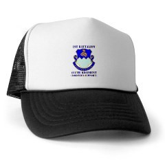 1B411R - A01 - 02 - DUI - 1st Battalion - 411th Regiment (LS) with Text Trucker Hat