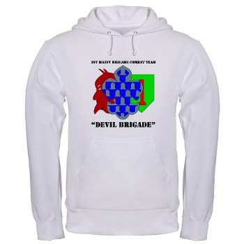 1BCHDB - A01 - 03 - DUI - 1st Heavy BCT - Devil Brigade with text Hooded Sweatshirt