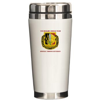 1CAV2BCTSTB - M01 - 03 - DUI - 2nd BCT - Special Troops Bn with Text - Ceramic Travel Mug