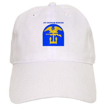 1EB - A01 - 01 - SSI - 1st Engineer Brigade with Text - Cap