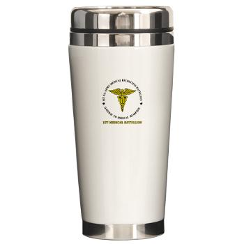 1MRB - M01 - 04 - DUI - 1st Medical Recruiting Battalion (Patriots) with Text - Ceramic Travel Mug