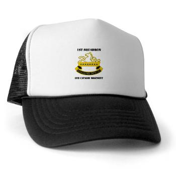 1S8CR - A01 - 02 - DUI - 1st Squadron - 8th Cavalry Regiment with Text - Trucker Hat