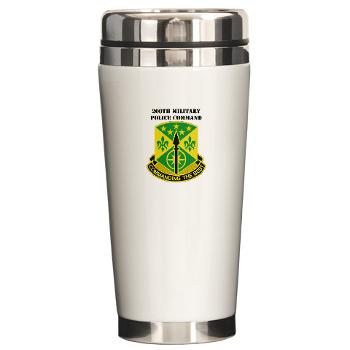 200MPC - M01 - 03 - 200th Military Police Command with Text - Ceramic Travel Mug