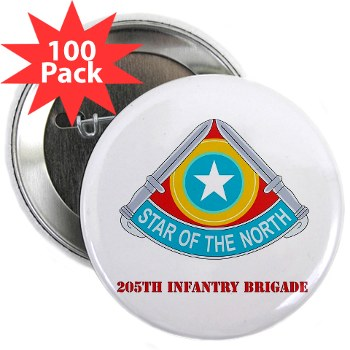 "205IB - M01 - 01 - DUI - 205th Infantry Brigade with Text 2.25"" Button (100 pack)"