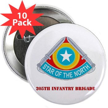"205IB - M01 - 01 - DUI - 205th Infantry Brigade with Text 2.25"" Button (10 pack)"