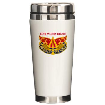 244AB - M01 - 03 - DUI - 244th Aviation Brigade with Text - Ceramic Travel Mug