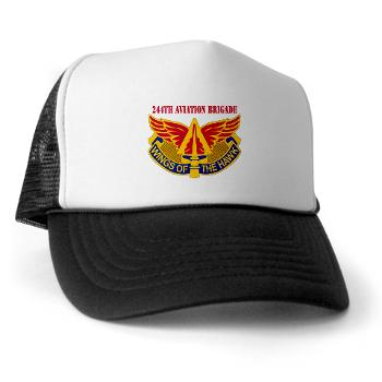 244AB - A01 - 02 - DUI - 244th Aviation Brigade with Text - Trucker Hat