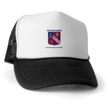 2B306FAR - A01 - 02 - DUI - 2nd Bn - 306th FA Regt with Text - Trucker Hat