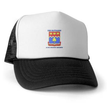 2B311IR - A01 - 02 - DUI - 2nd Bn - 311 Infantry Regt with Text - Trucker Hat