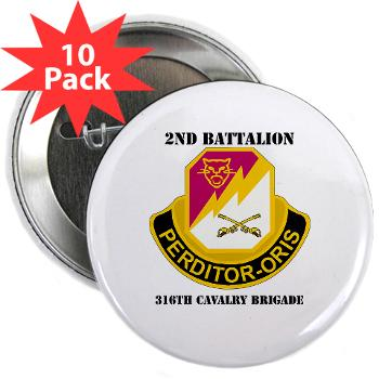 "2B316CB - M01 - 01 - DUI - 2Bn - 316th Cavalry Bde with text 2.25"" Button (10 pack)"