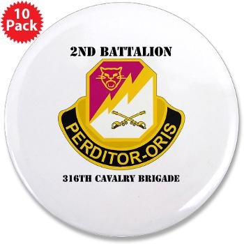 "2B316CB - M01 - 01 - DUI - 2Bn - 316th Cavalry Bde with text 3.5"" Button (10 pack)"