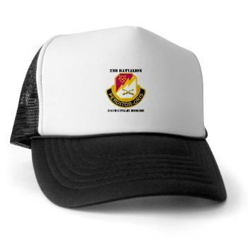 2B316CB - A01 - 02 - DUI - 2Bn - 316th Cavalry Bde with text Trucker Hat