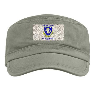 2B337RCSCSS - A01 - 01 - DUI - 2nd Bn - 337th Regiment CS/CSS with Text Military Cap