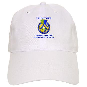 2B346R - A01 - 01 - DUI - 2nd Battalion - 346 Regiment - FSB with Text Cap