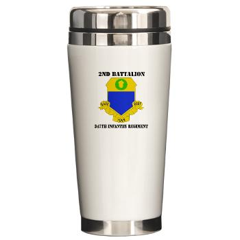 2B347IR - M01 - 03 -DUI - 2nd Bn - 347th Infantry Regt with text - Ceramic Travel Mug