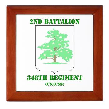 2B348RCSCSS - M01 - 03 - DUI - 2nd Battalion - 348th Regiment (CS/CSS) with Text - Keepsake Box