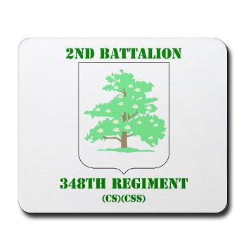 2B348RCSCSS - M01 - 03 - DUI - 2nd Battalion - 348th Regiment (CS/CSS) with Text - Mousepad