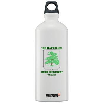 2B348RCSCSS - M01 - 03 - DUI - 2nd Battalion - 348th Regiment (CS/CSS) with Text - Sigg Water Bottle 1.0L