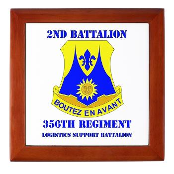 2B356R - M01 - 03 - DUI - 2nd Bn - 356th Regiment (LSB) with Text Keepsake Box