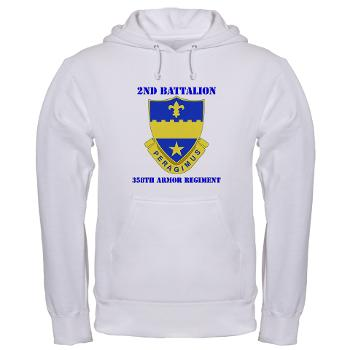 2B358AR - A01 - 03 - DUI - 2nd Bn - 358th Armor Regiment with Text Hooded Sweatshirt