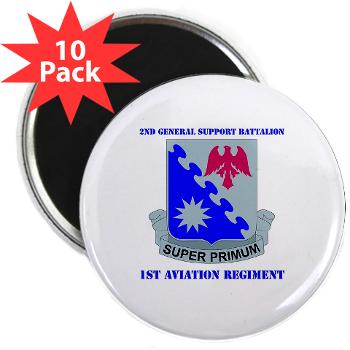 "2BGS1AR - M01 - 01 - DUI - 2nd GS Bn - 1st Aviation Regiment with Text 2.25"" Magnet (10 pack)"