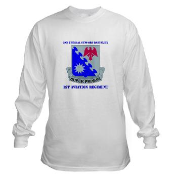 2BGS1AR - A01 - 03 - DUI - 2nd GS Bn - 1st Aviation Regiment with Text Long Sleeve T-Shirt
