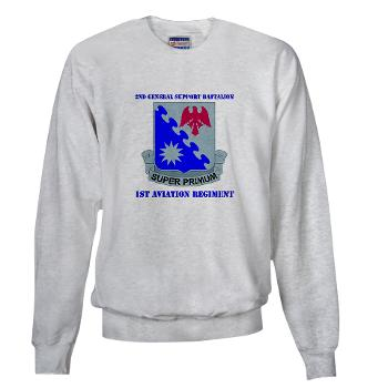 2BGS1AR - A01 - 03 - DUI - 2nd GS Bn - 1st Aviation Regiment with Text Sweatshirt