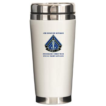 2HBCTSTB - M01 - 03 - DUI - 2nd BCT - Special Troops Bn with Text - Ceramic Travel Mug