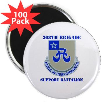 "308BSB- M01 - 01 - DUI - 308th Bde - Support Bn - with Text - 2.25"" Magnet (100 pack)"