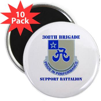 "308BSB- M01 - 01 - DUI - 308th Bde - Support Bn - with Text - 2.25"" Magnet (10 pack)"