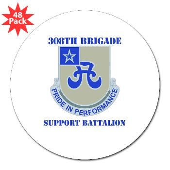 "308BSB- M01 - 01 - DUI - 308th Bde - Support Bn - with Text - 3"" Lapel Sticker (48 pk)"