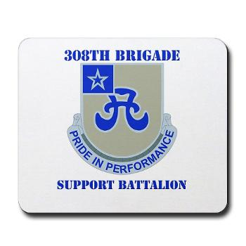 308BSB- M01 - 03 - DUI - 308th Bde - Support Bn - with Text - Mousepad