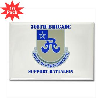 308BSB- M01 - 01 - DUI - 308th Bde - Support Bn - with Text - Rectangle Magnet (10 pack)