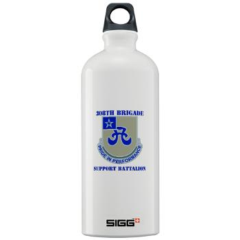 308BSB- M01 - 03 - DUI - 308th Bde - Support Bn - with Text - Sigg Water Bottle 1.0L