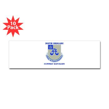 308BSB- M01 - 01 - DUI - 308th Bde - Support Bn - with Text - Sticker (Bumper 10 pk)