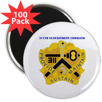"311SC - A01 - 01 - DUI - 311th Sustainment Command with Text - 2.25"" Magnet (100 pack)"