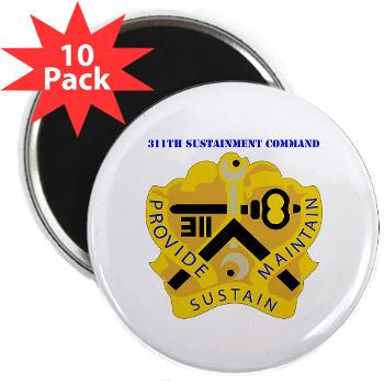 "311SC - A01 - 01 - DUI - 311th Sustainment Command with Text - 2.25"" Magnet (10 pack)"