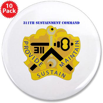 "311SC - A01 - 01 - DUI - 311th Sustainment Command with Text - 3.5"" Button (10 pack)"