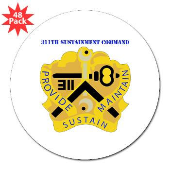 "311SC - A01 - 01 - DUI - 311th Sustainment Command with Text - 3"" Lapel Sticker (48 pk)"