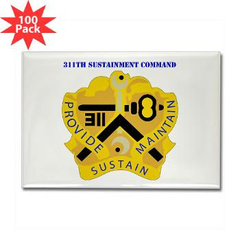 311SC - A01 - 01 - DUI - 311th Sustainment Command with Text - Rectangle Magnet (100 pack)