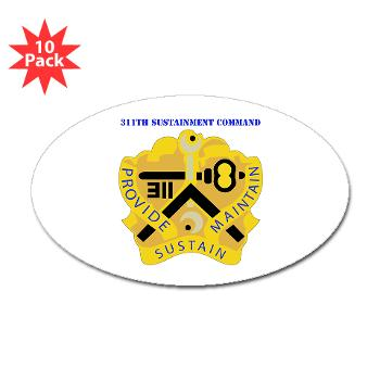 311SC - A01 - 01 - DUI - 311th Sustainment Command with Text - Sticker (Oval 10 pk)