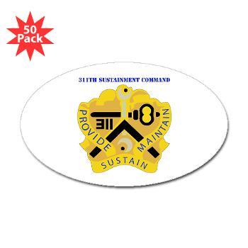 311SC - A01 - 01 - DUI - 311th Sustainment Command with Text - Sticker (Oval 50 pk)
